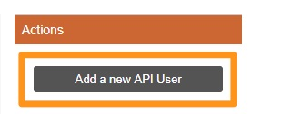 Step_2_-_Under_Actions__click_Add_a_new_API_User.jpg